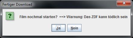 """Warnmeldung im Programm """"MediathekView"""" - """"Warnung: Das ZDF kann tödlich sein"""""""